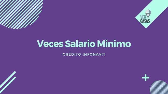 veces salario minimo en mexico